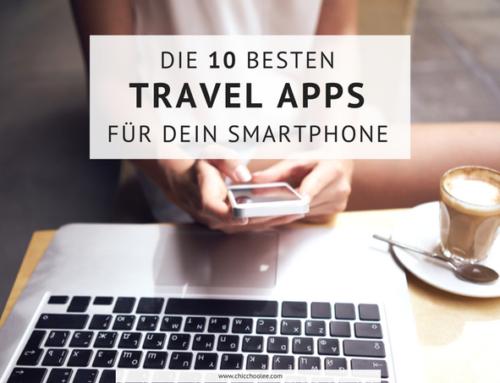 Die 10 besten Travel Apps für dein Smartphone