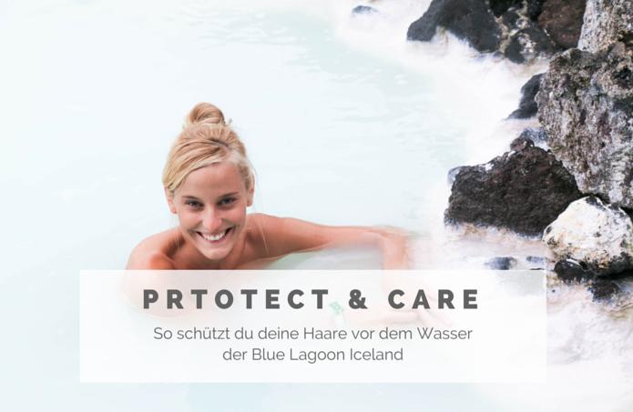 Blue Lagoon Island- Wie schütze ich meine Haare