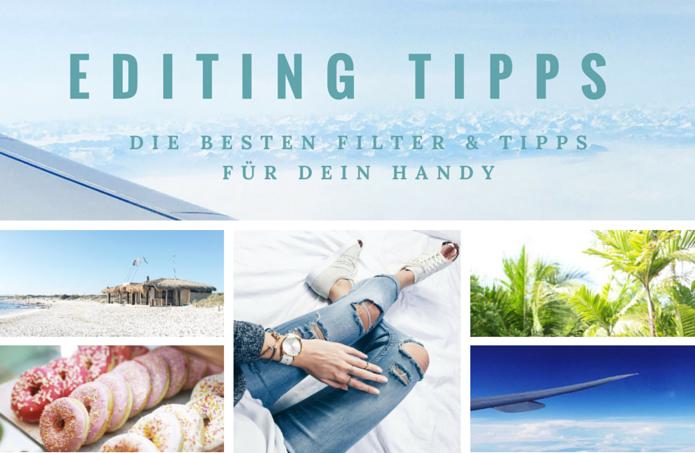Handy Bilder bearbeiten: die besten Filter & Tipps