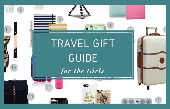 Travel Gift Guide for Girls