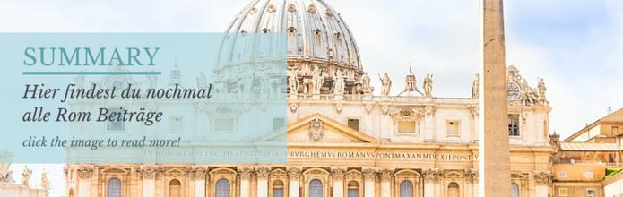 zusammenfassung-reiseblog-reiseblogger-rom-italy-urlaub
