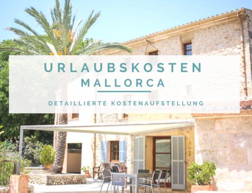 Was kostet ein Urlaub auf Mallorca – detaillierte Kostenaufstellung