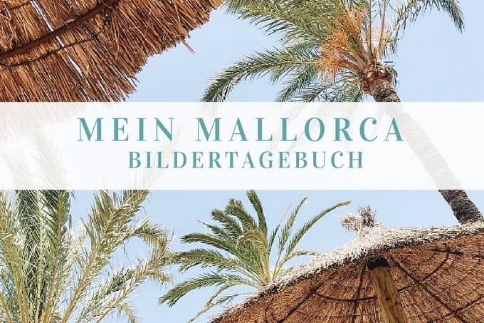 Palma de Mallorca Bildertagebuch