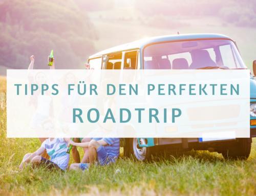 Road Trip Tipps | Tipps für den perfekten Road Trip