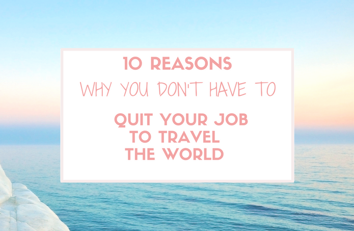 10 Powerful Reasons Why People Love to Travel
