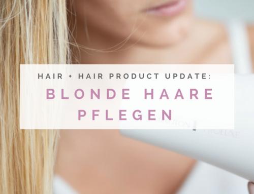 Haarpflege + Produkt Update: Blonde Haare pflegen