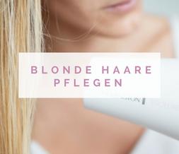 haare-pflegen-blonde-haare-richtig-pflegen-haarpflege-blondienen-blogger-2