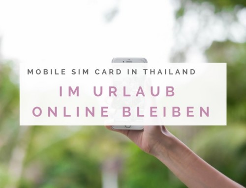 Handy SIM Karte in Thailand – So bleibst du online!