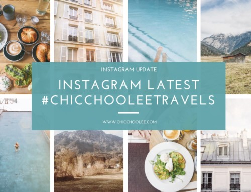 Instagram latest 03/2017 | #chicchooleetravels