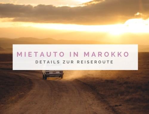 Informationen zum Thema Mietwagen Marokko + Reiseroute
