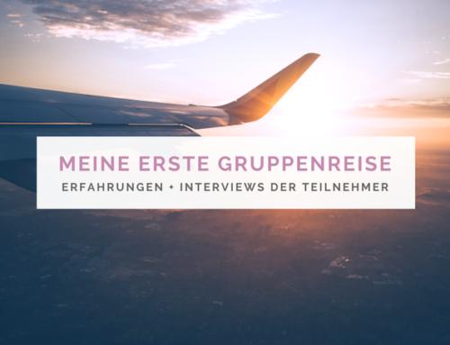 Das erste Mal Gruppenreise + Interview der Reiseteilnehmer