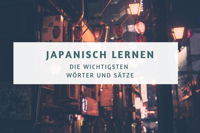 Einfach Japanisch Lernen Ob Für Deine Nächste Reise Oder