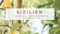 Sizilien Reiseführer | die schönsten Strände, tolle Restaurants & das beste Eis