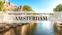 Was kostet ein Trip nach Amsterdam - detaillierte Kostenaufstellung